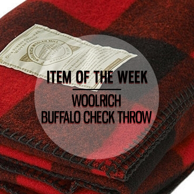 ITEM-OF-THE-WEEK-GOTSTYLE-WOOLRICH-BUFFALO-CHECK-THROW