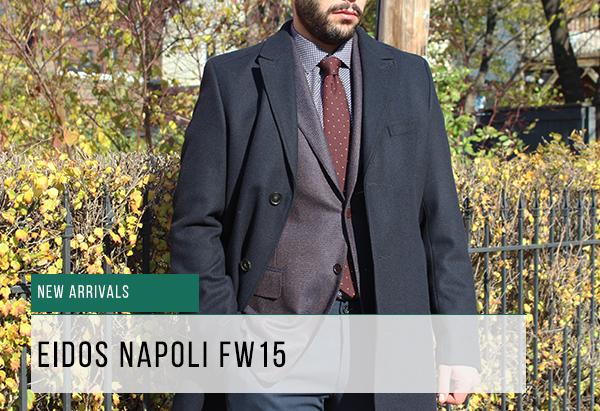 new arrivals eidos napoli