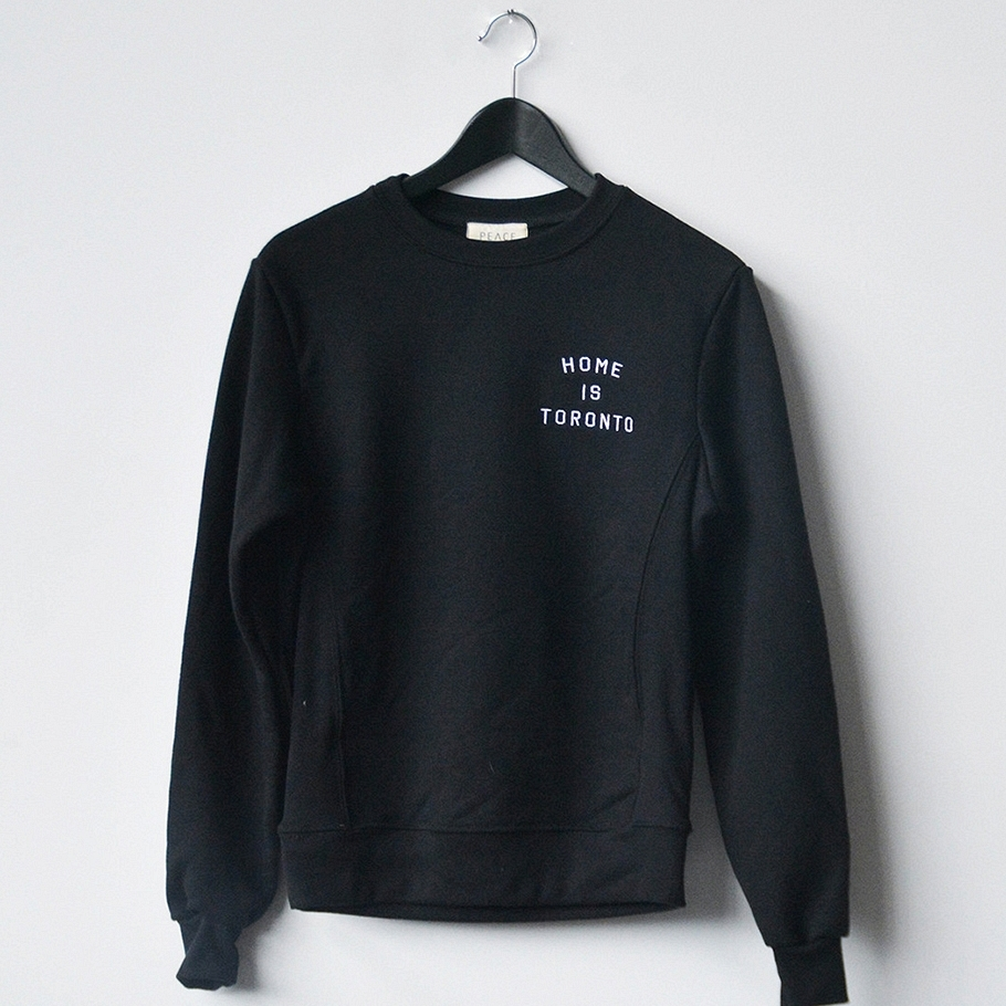 Peace Collective Home is Toronto Premium Crew Neck Sweater $80